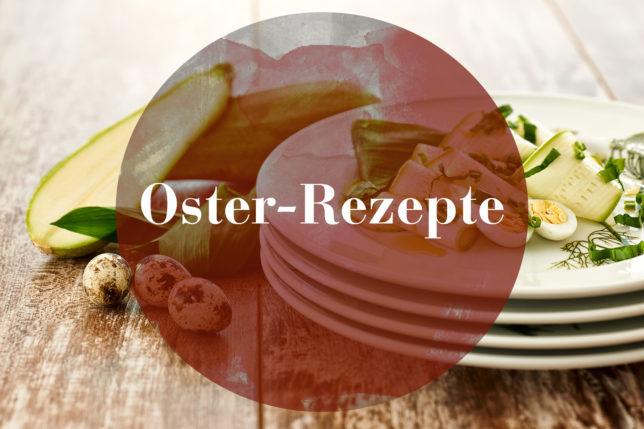 Rezepte-Collection zur Osterzeit